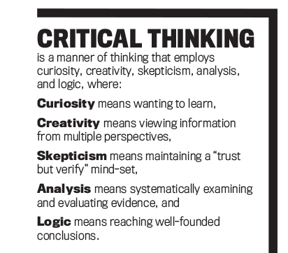 "what is critical thinking skills Often been translated into calls to teach ""critical think-ing skills"" and ""higher-order  we'll see that critical thinking is not a set of skills that."